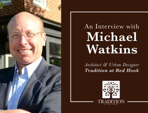 An Interview with Michael Watkins Michael Watkins, Architect Urban Designer, Tradition at Red Hook